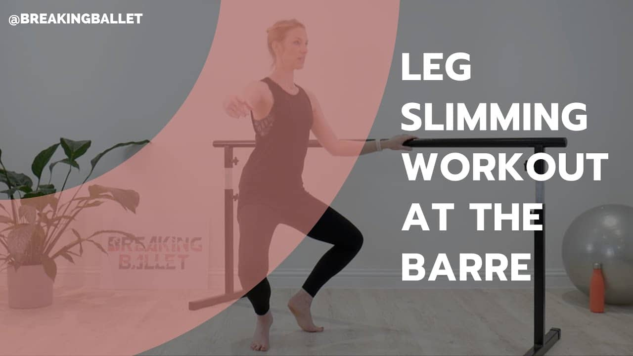 10 minute leg slimming workout at the barre