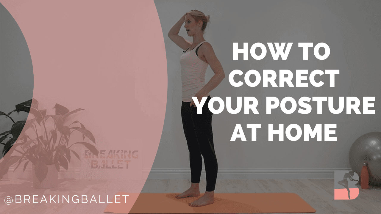 How to correct your posture at home
