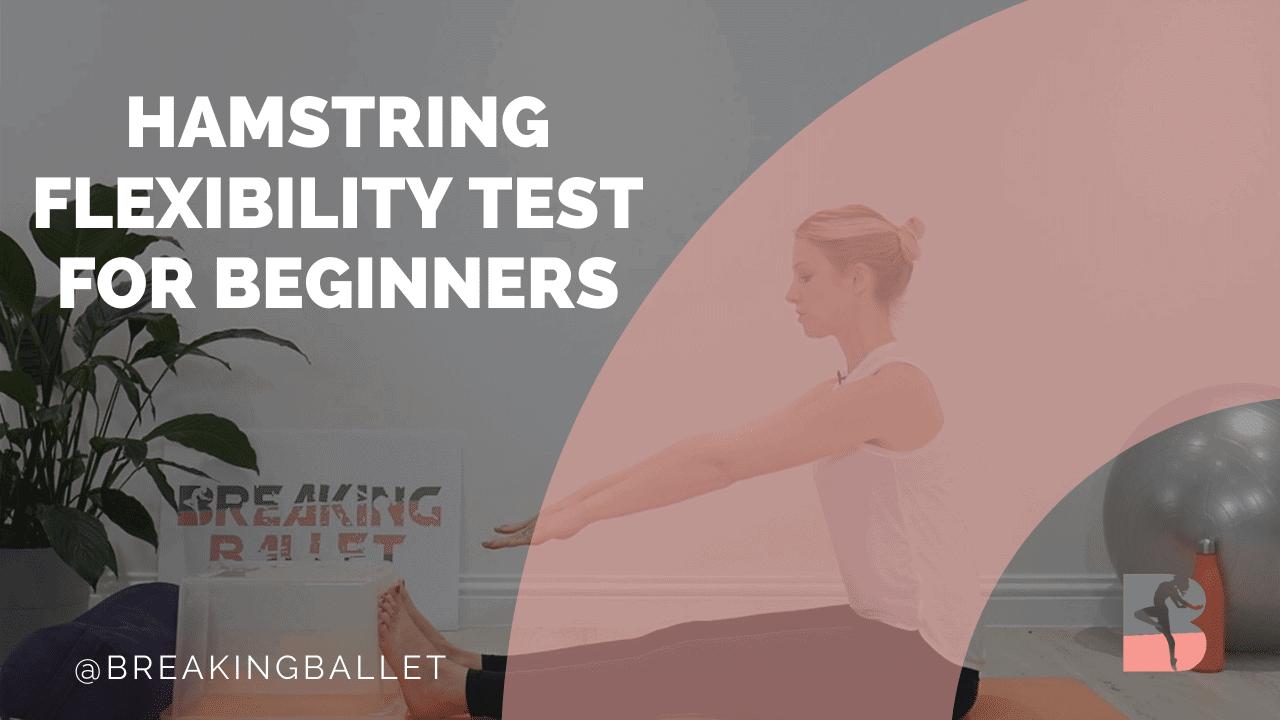 Hamstring flexibility test for beginners